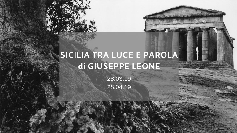 """""""Sicilia tra luce e parola"""" di Giuseppe Leone"""