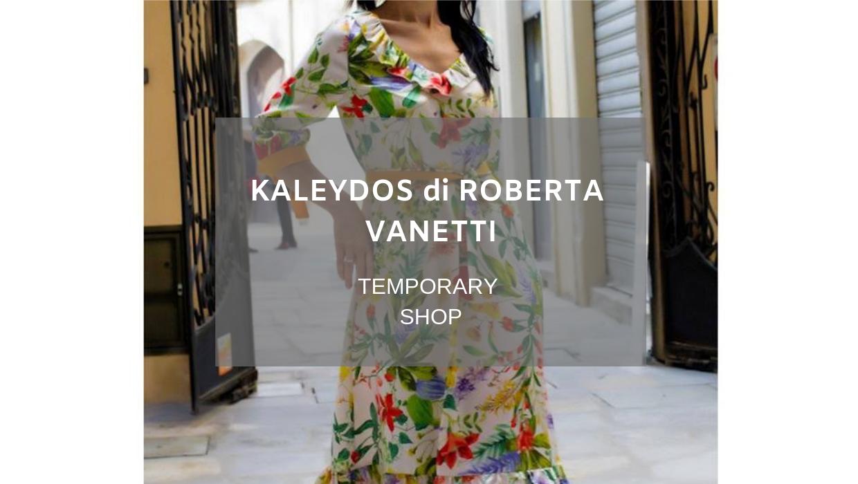 Kaleydos di Roberta Vanetti Temporary Shop