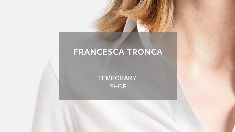 Francesca Tronca Temporary Shop